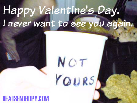 anti-valentine's day — valentine's day sucks — let's break up